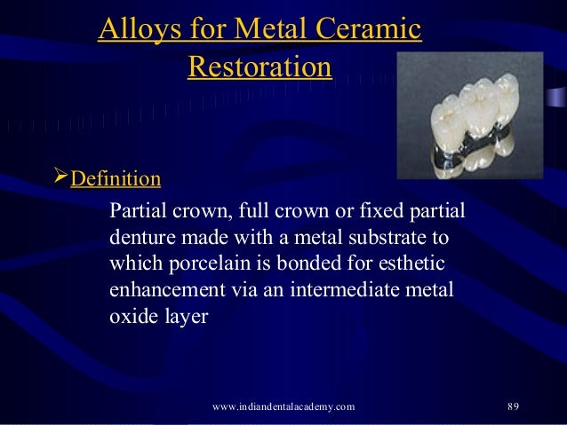 Alloys In Fpd Dental Education Courses