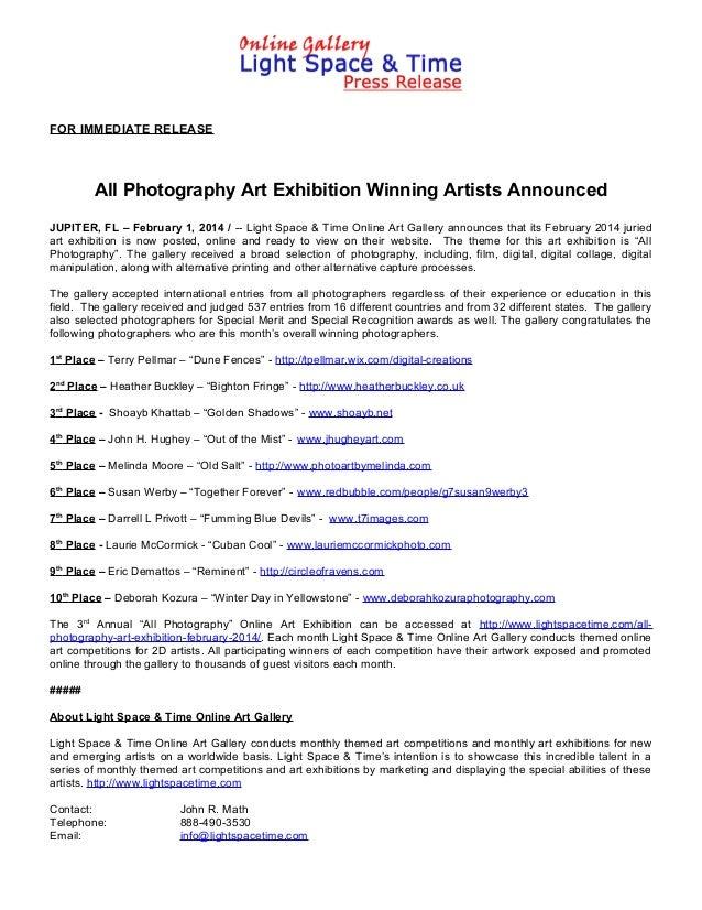 FOR IMMEDIATE RELEASE  All Photography Art Exhibition Winning Artists Announced JUPITER, FL – February 1, 2014 / -- Light ...
