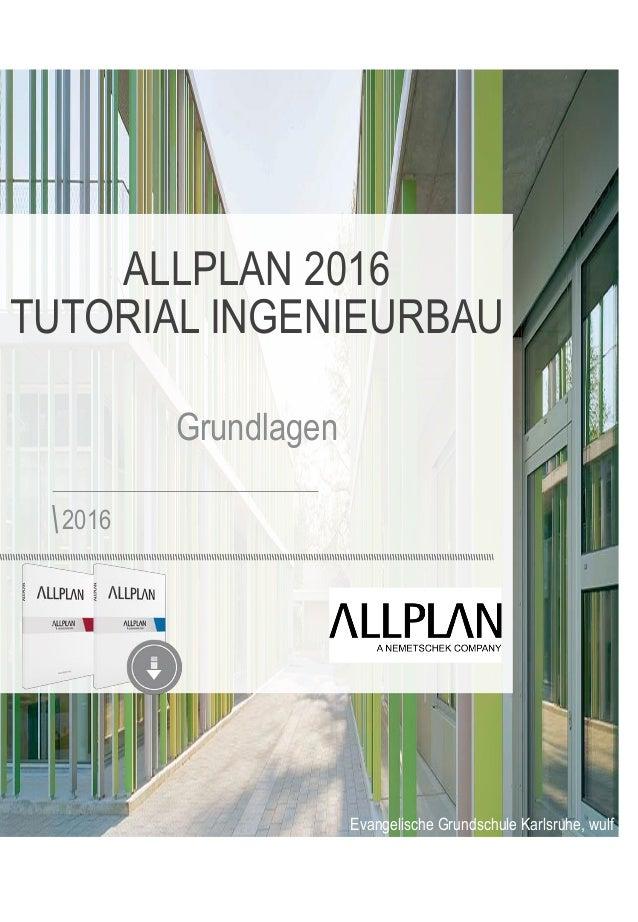Evangelische Grundschule Karlsruhe, wulf architekten, Stuttgart, Photograph by Brigida Gonzaléz ALLPLAN 2016 TUTORIAL INGE...
