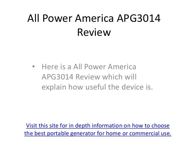 All Power America APG3014           Review   • Here is a All Power America     APG3014 Review which will     explain how u...