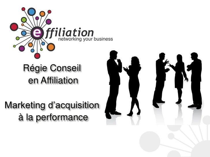 Régie Conseil     en AffiliationMarketing d'acquisition  à la performance