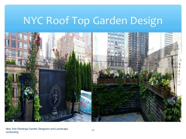 Landscape And Roof Top Garden Design With Nyc Profesionals