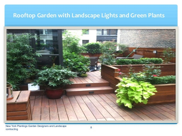 NYC Terrace Garden Design Plan New York Plantings Garden Designers And  Landscape Contracting 7; 8.
