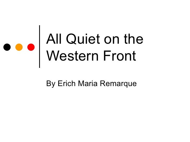 all quiet western front erich maria remarque use camarader 1979 tv-film based on the book of the same title by erich maria remarque all quiet on the western front (q1093673) from edit language label description also known as english: all quiet on the western front 1979 tv-film based on the book of the same title by erich maria remarque.