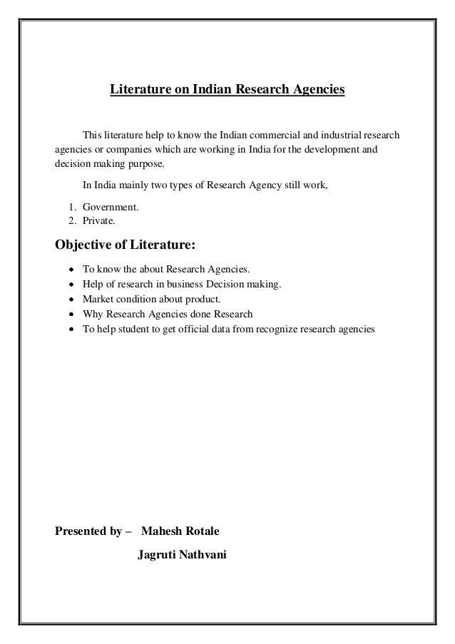 Literature on Indian Research Agencies This literature help to know the Indian commercial and industrial research agencies...