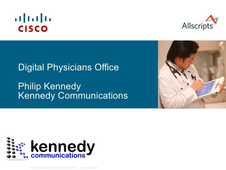 Digital Physicians Office Philip Kennedy Kennedy Communications