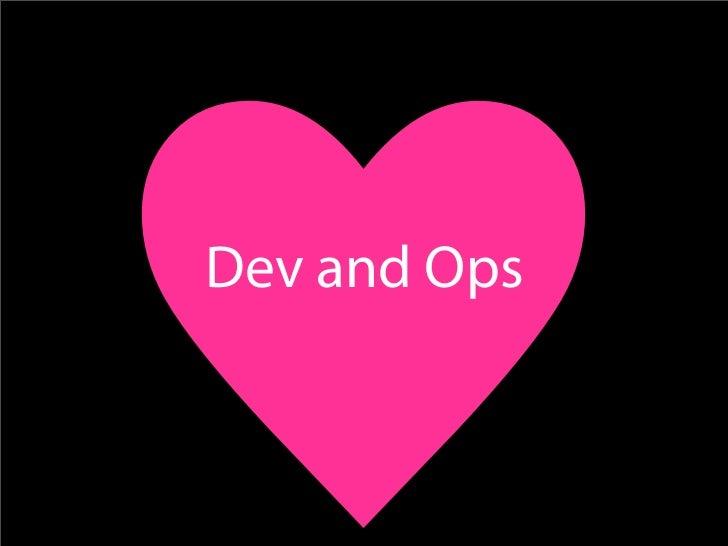 Ops who think like devs Devs who think like ops
