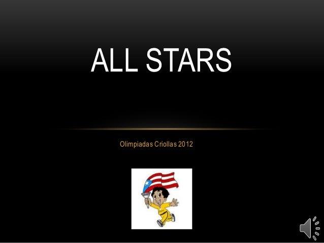 ALL STARS Olimpiadas Criollas 2012