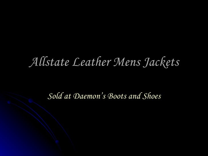 Allstate Leather Mens Jackets Sold at Daemon's Boots and Shoes