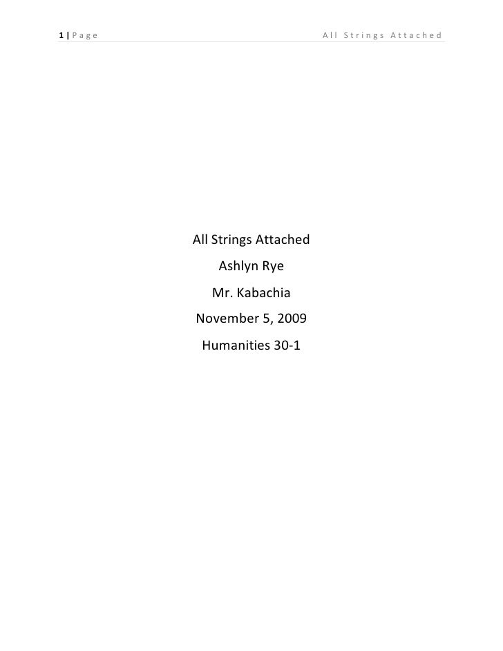 All Strings Attached<br />Ashlyn Rye<br />Mr. Kabachia <br />November 5, 2009<br />Humanities 30-1<br />The picture of the...