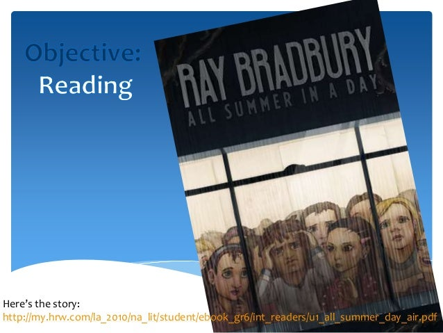 all summer in a day ppt all summer in a day ppt here s the story my hrw com la 2010