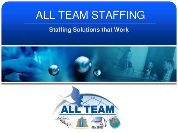 ALL TEAM STAFFING<br />Staffing Solutions that Work<br />