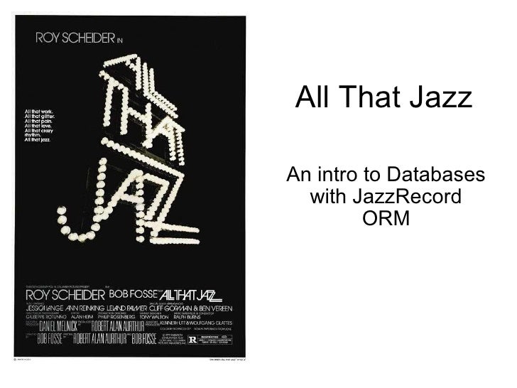 All That Jazz An intro to Databases with JazzRecord ORM