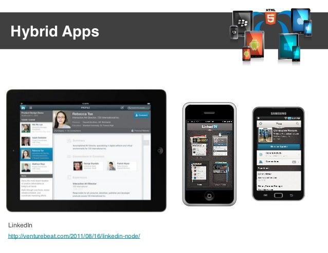 Hybrid AppsLinkedInhttp://venturebeat.com/2011/08/16/linkedin-node/