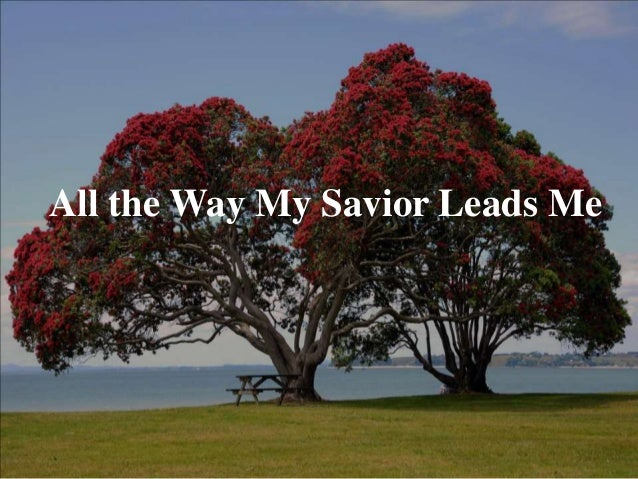 all the way my savior leads me pdf