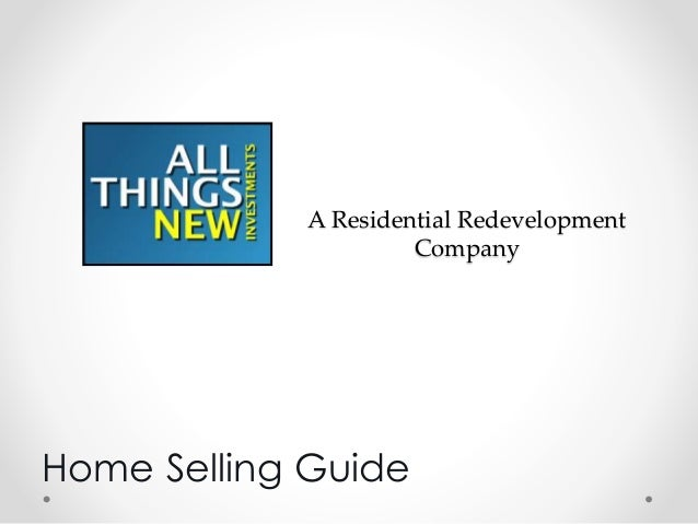 A Residential Redevelopment Company Home Selling Guide