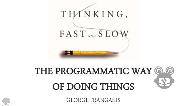 THE PROGRAMMATIC WAY  OF DOING THINGS  GEORGE FRANGAKIS