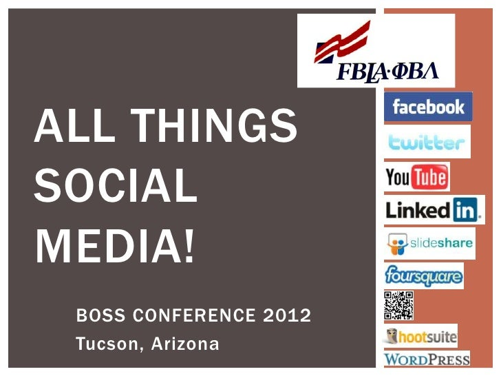 ALL THINGSSOCIALMEDIA! BOSS CONFERENCE 2012 Tucson, Arizona