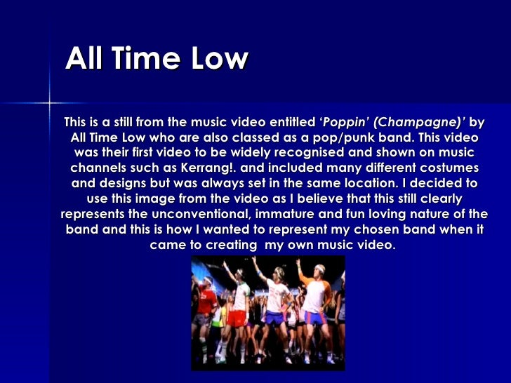 All Time Low This is a still from the music video entitled ' Poppin' (Champagne)'  by All Time Low who are also classed as...