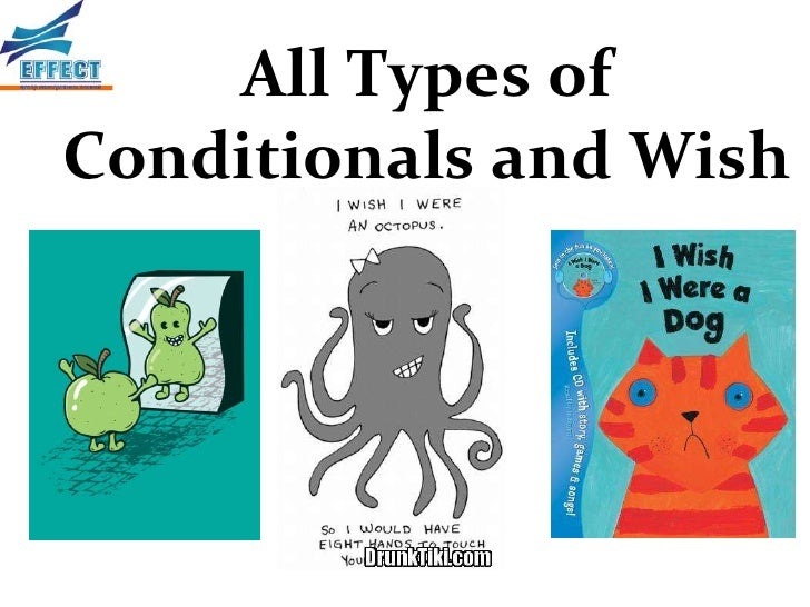 All Types ofConditionals and Wish