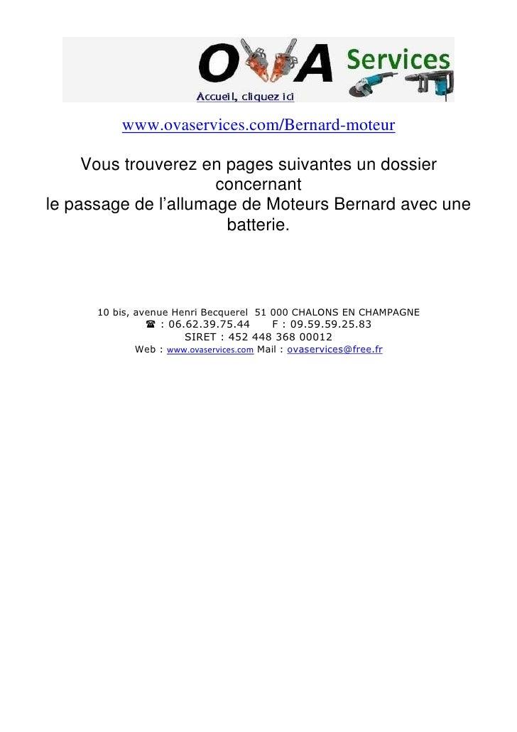 www.ovaservices.com/Bernard-moteur       Vous trouverez en pages suivantes un dossier                       concernant le ...