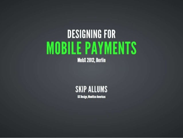 Designing for Mobile Payments
