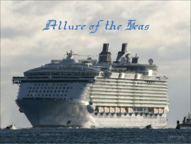Allure of the Seas  sailorjack