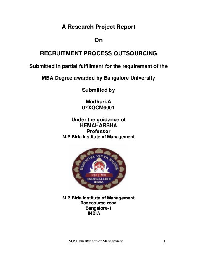 A Research Project Report                               On    RECRUITMENT PROCESS OUTSOURCINGSubmitted in partial fulfillm...