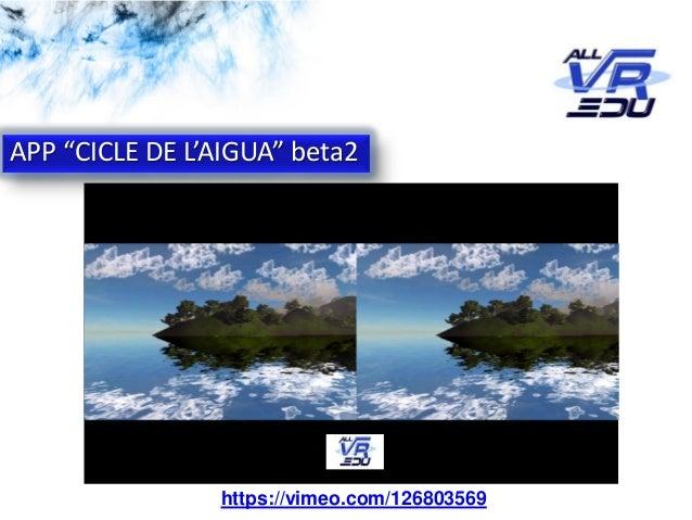 """App: Cicle de l'Aigua #VR APP """"CICLE DE L'AIGUA"""" beta2 https://vimeo.com/126803569"""