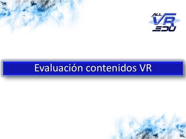 5/12/201526/03/15 Evaluación contenidos VR