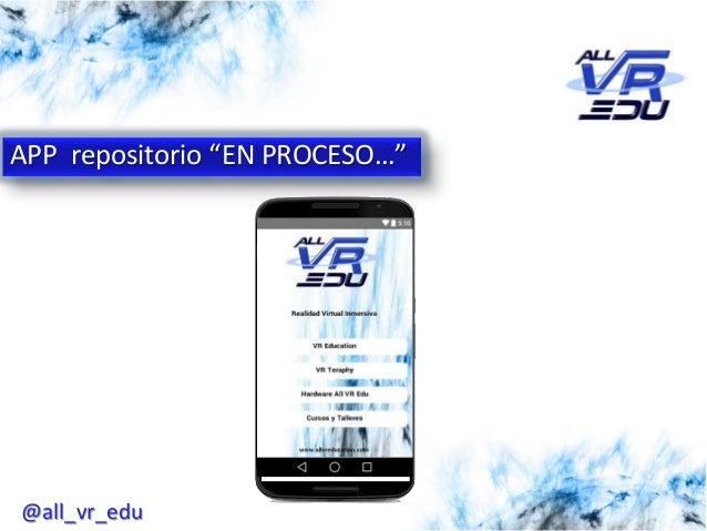 """APP repositorio """"EN PROCESO…"""" @all_vr_edu"""