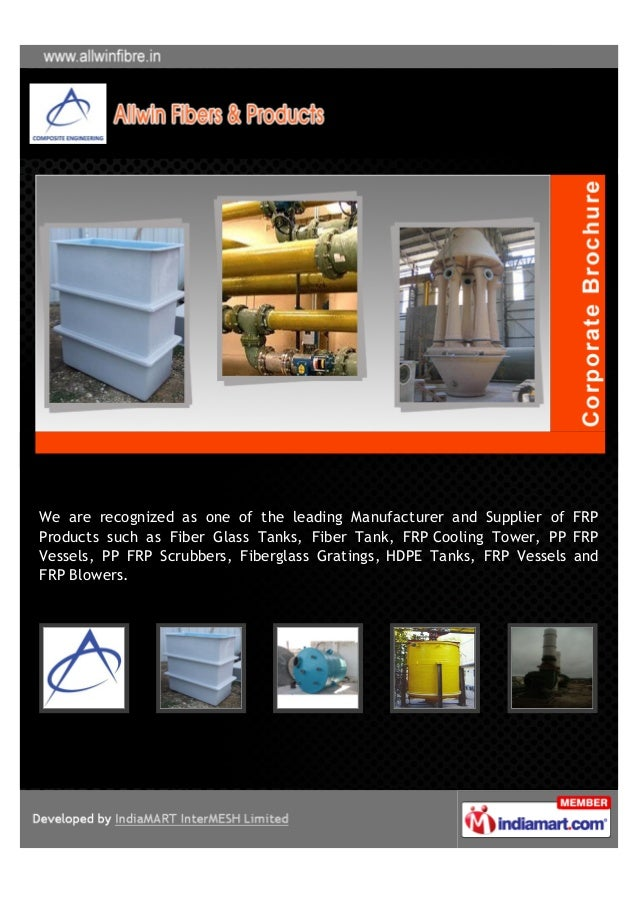 We are recognized as one of the leading Manufacturer and Supplier of FRPProducts such as Fiber Glass Tanks, Fiber Tank, FR...