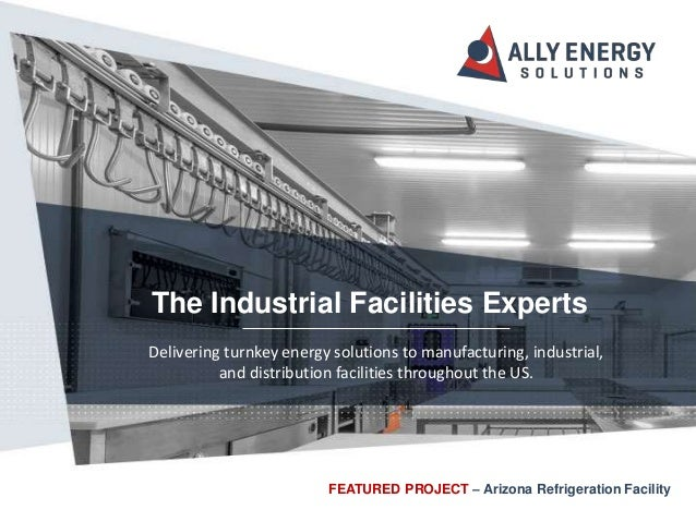 Delivering turnkey energy solutions to manufacturing, industrial, and distribution facilities throughout the US. The Indus...