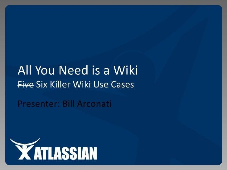 Presenter: Bill Arconati