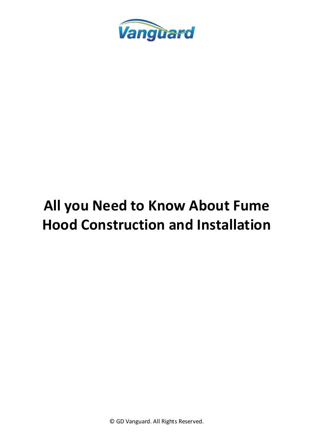 © GD Vanguard. All Rights Reserved. All you Need to Know About Fume Hood Construction and Installation