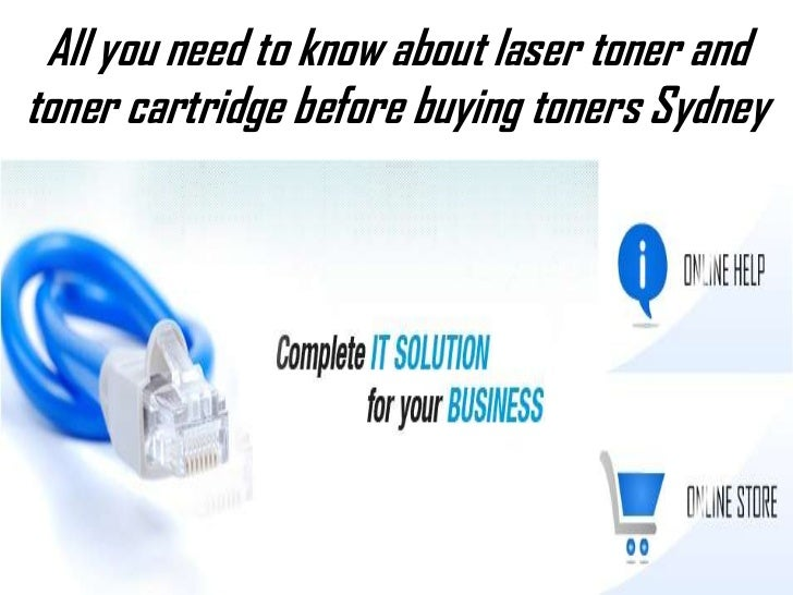 All you need to know about laser toner andtoner cartridge before buying toners Sydney
