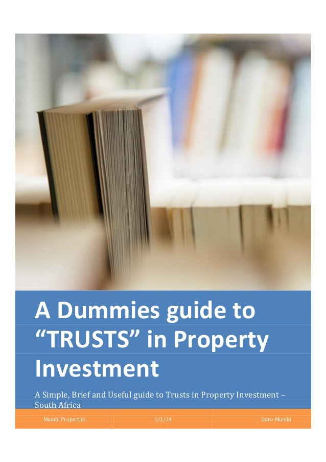 """A Dummies guide to """"TRUSTS"""" in Property Investment A Simple, Brief and Useful guide to Trusts in Property Investment – Sou..."""