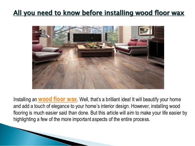 Wood Floor Wax; 2.