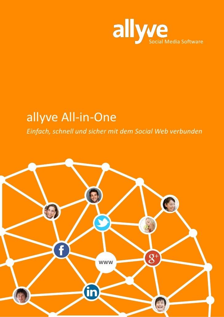 Social Media Softwareallyve All-in-OneEinfach, schnell und sicher mit dem Social Web verbunden                      WWW