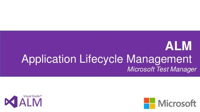 ALM Application Lifecycle Management Microsoft Test Manager