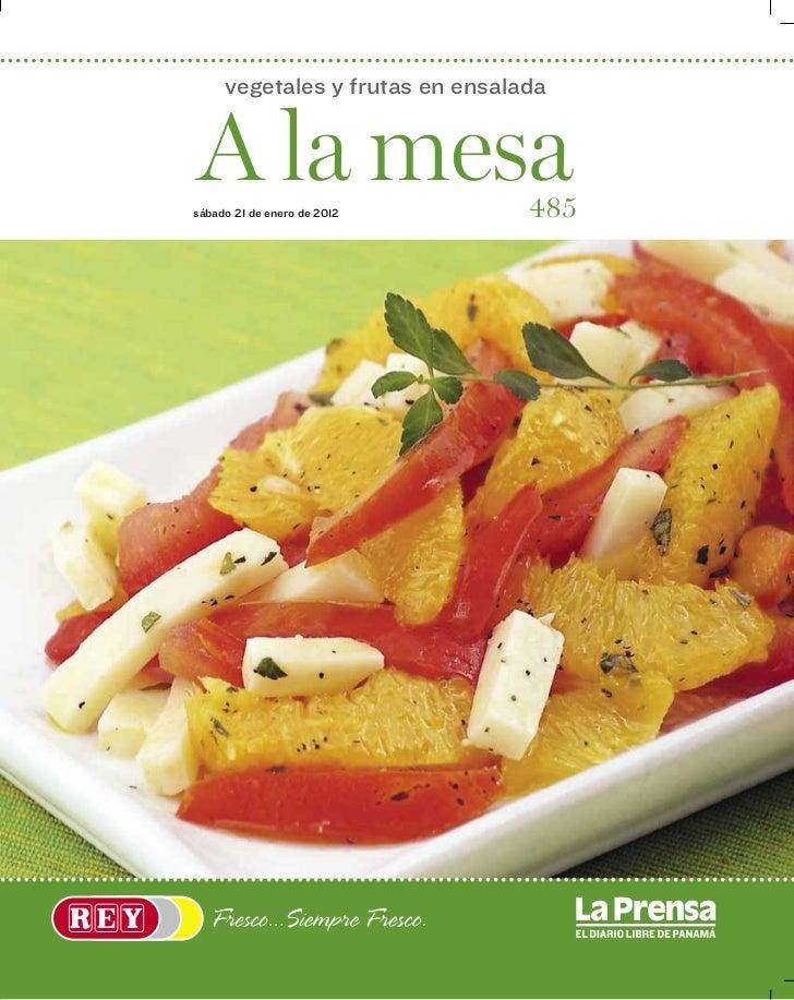 vegetales y frutas en ensaladaA la mesasábado 21 de enero de 2012       485