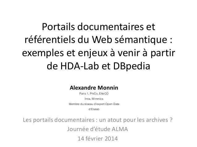 Portails documentaires et référentiels du Web sémantique : exemples et enjeux à venir à partir de HDA-Lab et DBpedia Alexa...