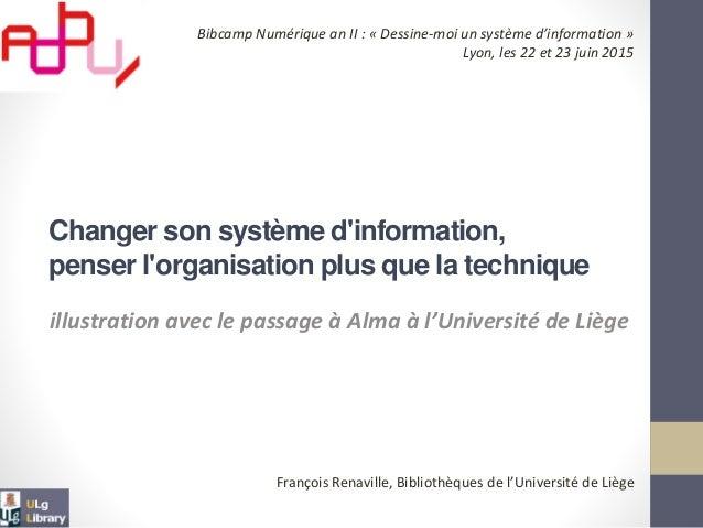 Changer son système d'information, penser l'organisation plus que la technique illustration avec le passage à Alma à l'Uni...