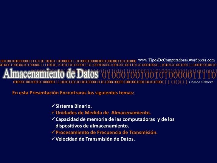 En esta Presentación Encontraras los siguientes temas:<br /><ul><li>Sistema Binario.