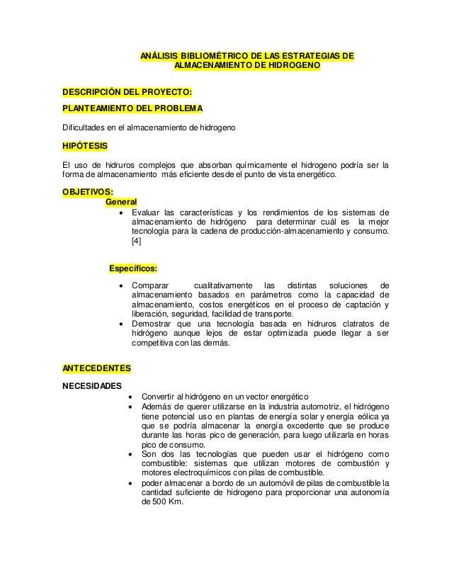 ANÁLISIS BIBLIOMÉTRICO DE LAS ESTRATEGIAS DE ALMACENAMIENTO DE HIDROGENO DESCRIPCIÓN DEL PROYECTO: PLANTEAMIENTO DEL PROBL...