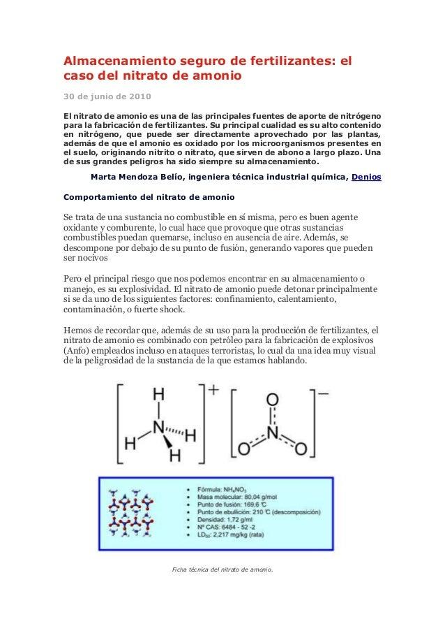 Almacenamiento seguro de fertilizantes: el caso del nitrato de amonio 30 de junio de 2010 El nitrato de amonio es una de l...