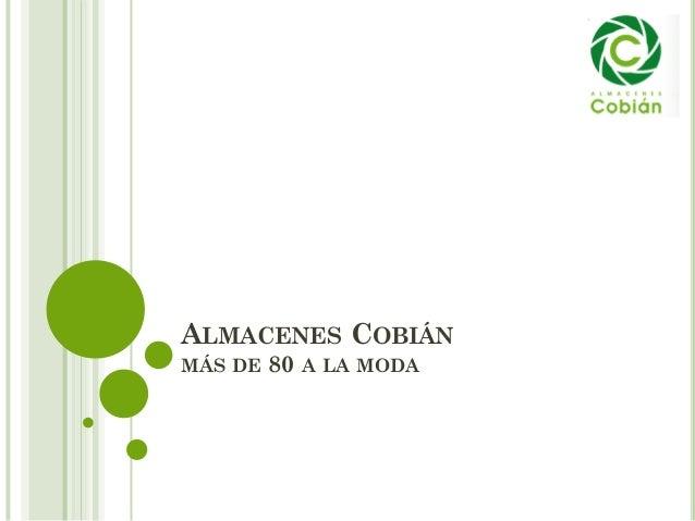 ALMACENES COBIÁN MÁS DE 80 A LA MODA
