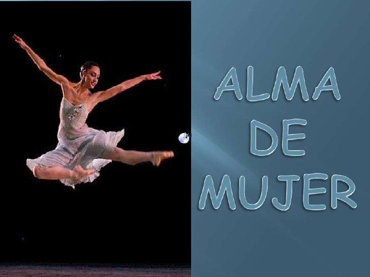 ALMA  DE MUJER<br />