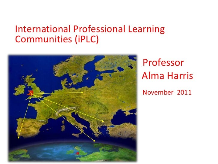International Professional LearningCommunities (iPLC)                             Professor                             Al...