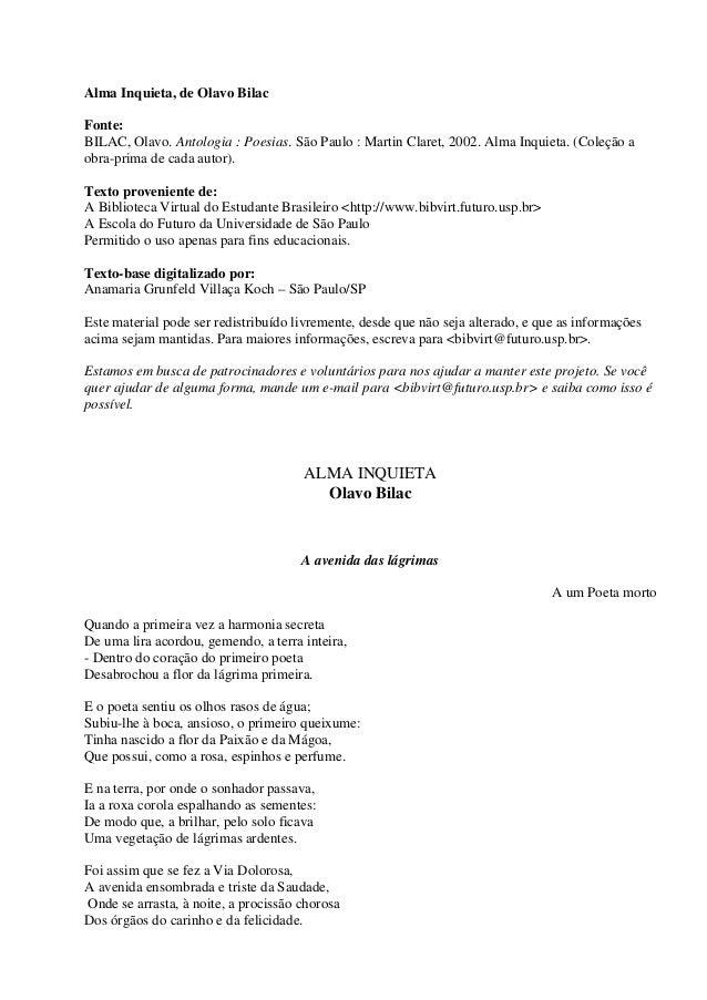 Alma Inquieta, de Olavo Bilac Fonte: BILAC, Olavo. Antologia : Poesias. São Paulo : Martin Claret, 2002. Alma Inquieta. (C...